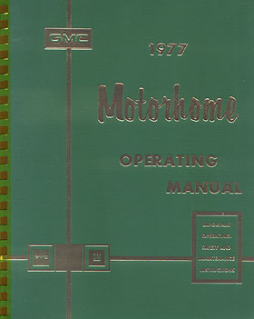 1977 GMC Motorhome Operating Manual